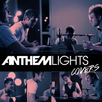 Anthem Lights - Covers Part I