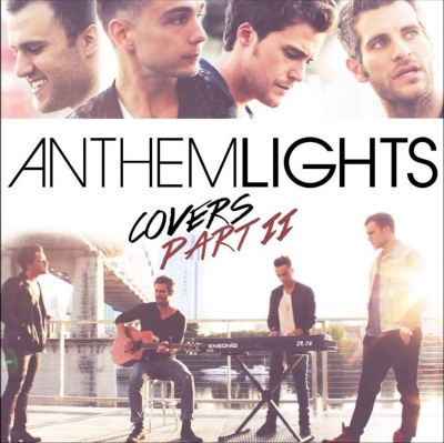 Anthem Lights - Covers Part II