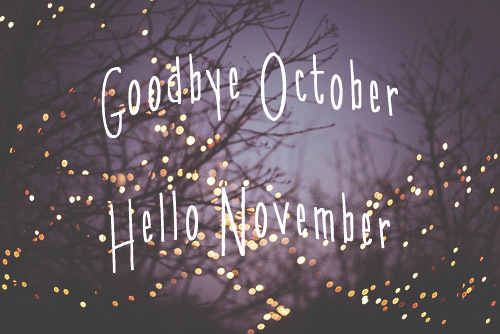 10 11. Goodbye October Hello November