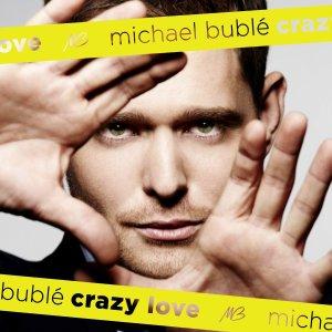 Mar - Music Mon - Michael Buble - Crazy Love