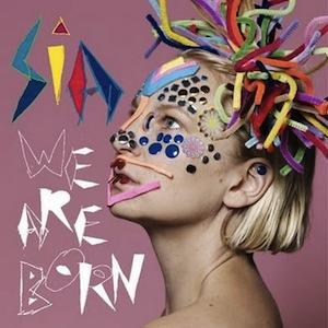 Music Mon - April - Sia - 5 - We Are Born