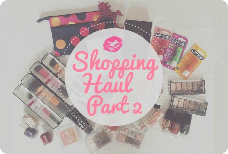 Shopping Haul Part 2