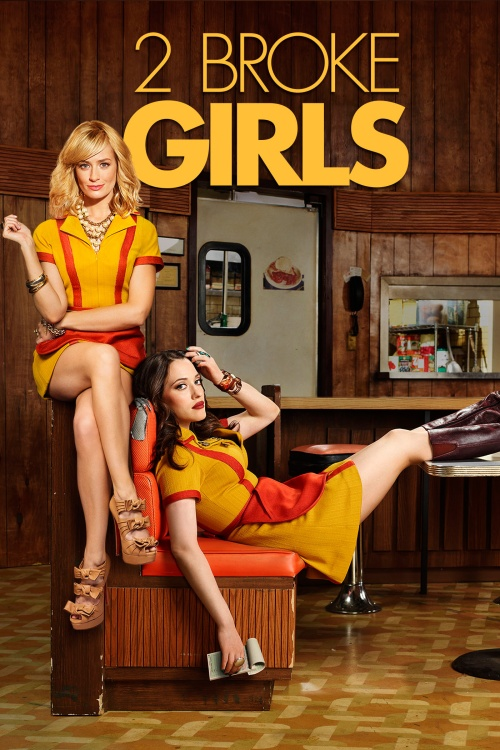 2 Broke Girls Poster 1