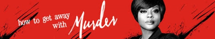 How To Get Away With Murder - Banner 1